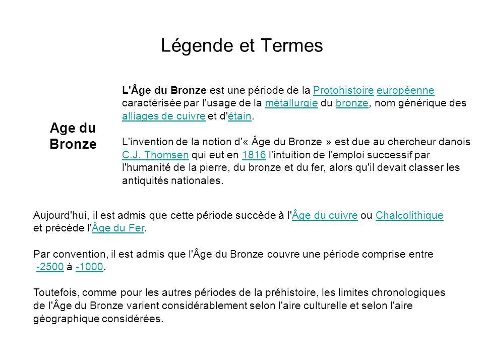 Légende et Termes Age du Bronze