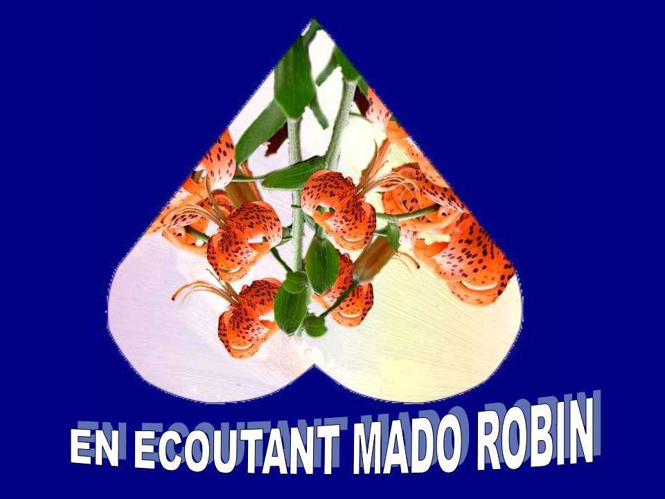 EN ECOUTANT MADO ROBIN