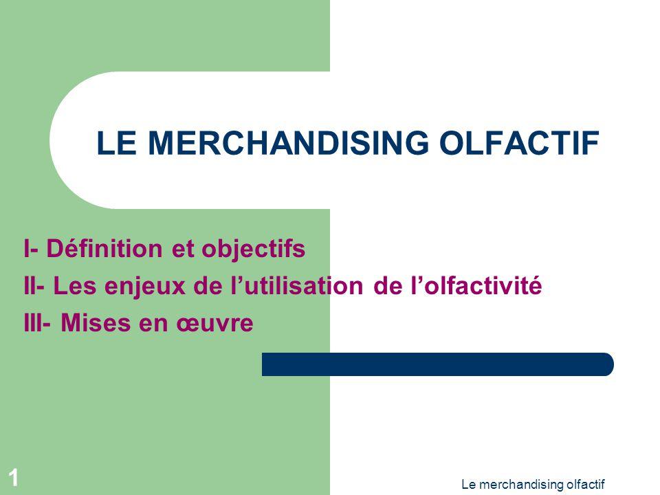 LE MERCHANDISING OLFACTIF
