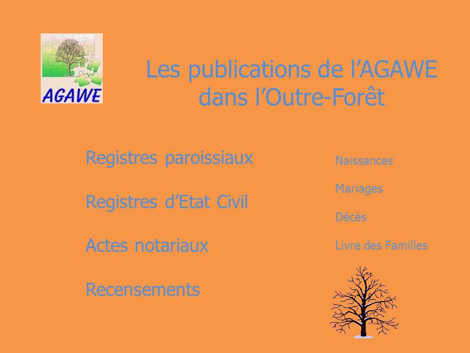 Les publications de l'AGAWE dans l'Outre-Forêt
