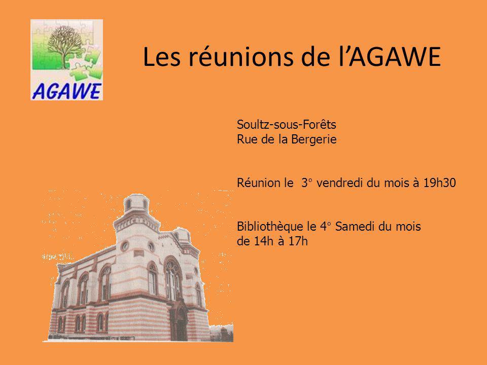 Les réunions de l'AGAWE