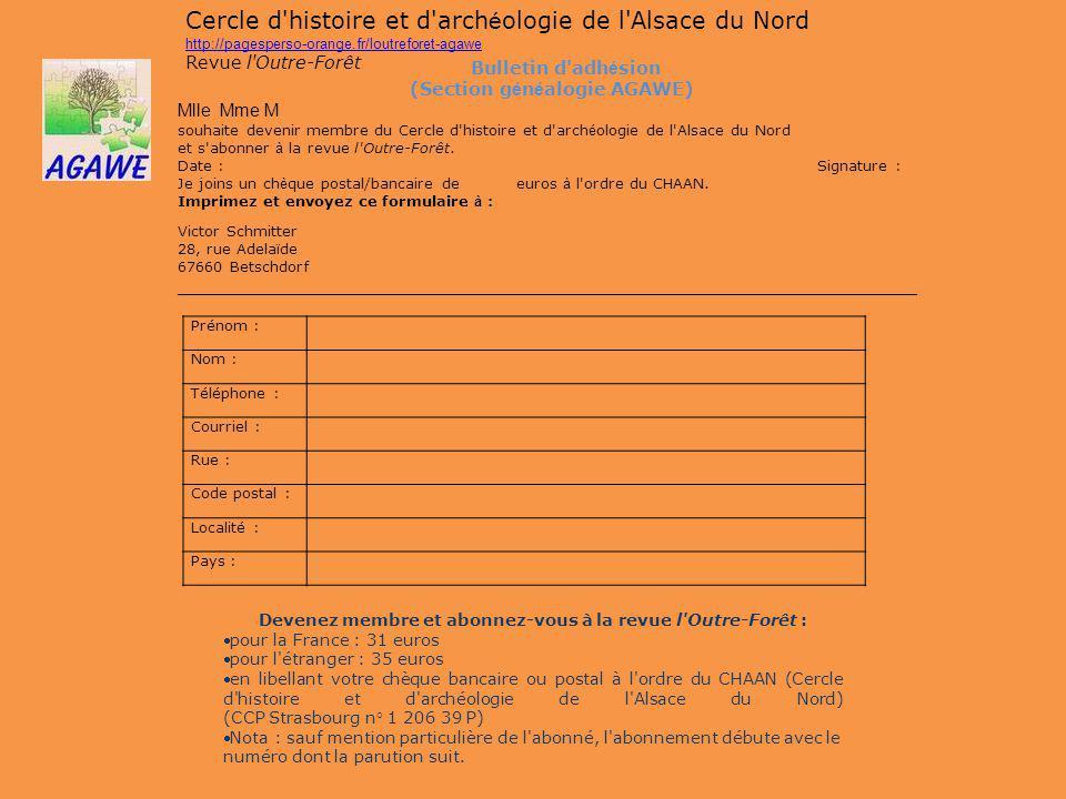 Devenez membre et abonnez-vous à la revue l Outre-Forêt :