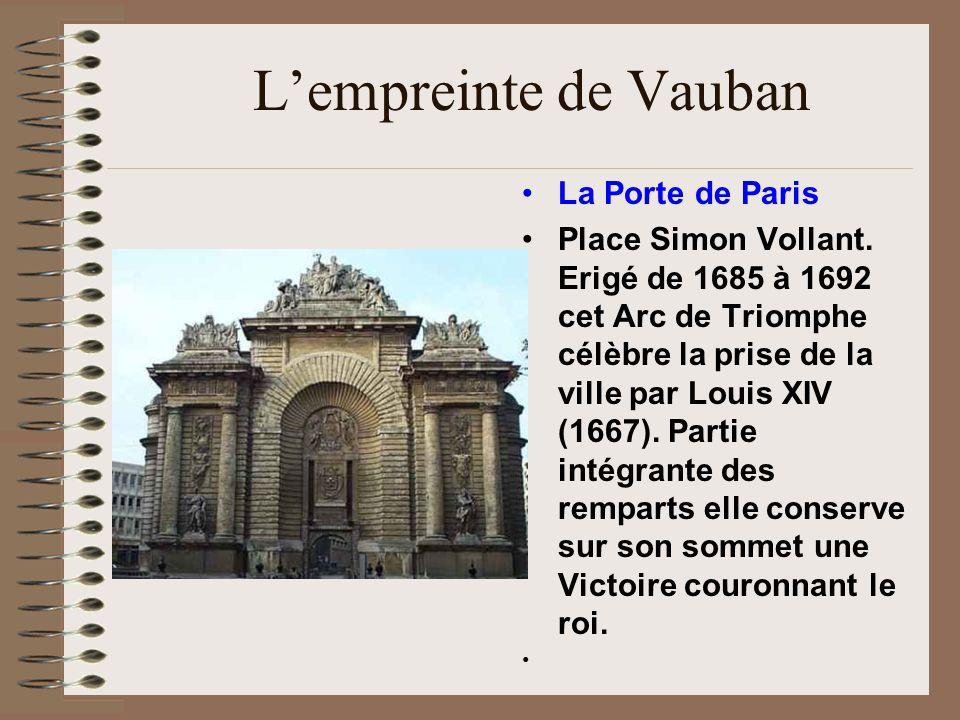 L'empreinte de Vauban La Porte de Paris