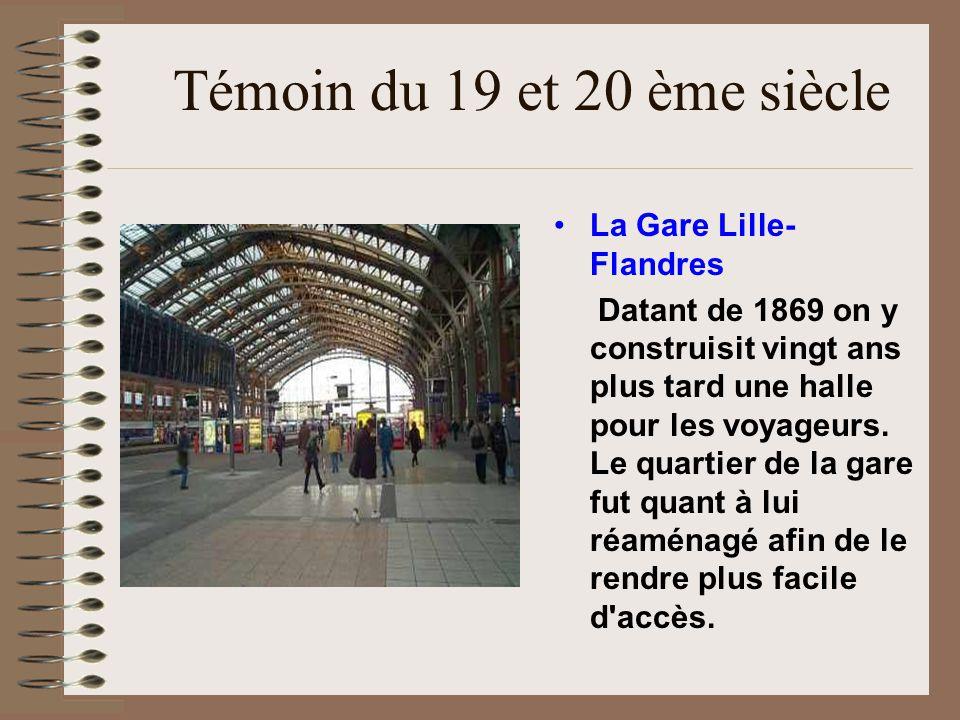 Témoin du 19 et 20 ème siècle La Gare Lille-Flandres