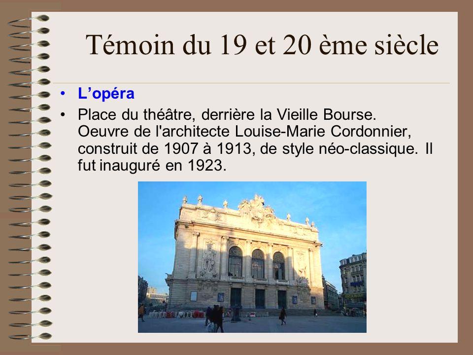 Témoin du 19 et 20 ème siècle L'opéra