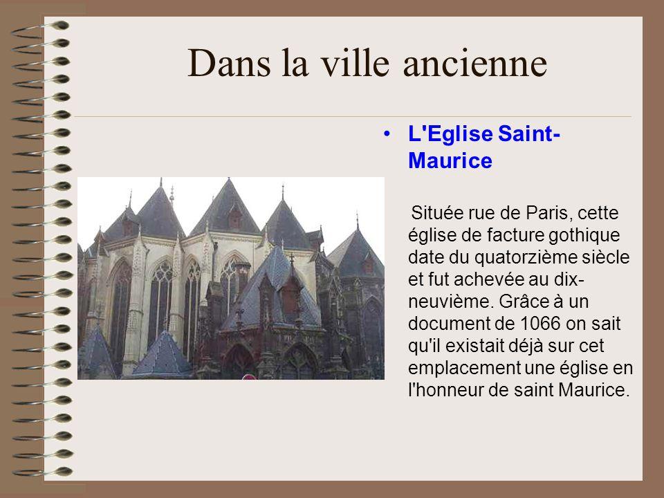 Dans la ville ancienne L Eglise Saint-Maurice