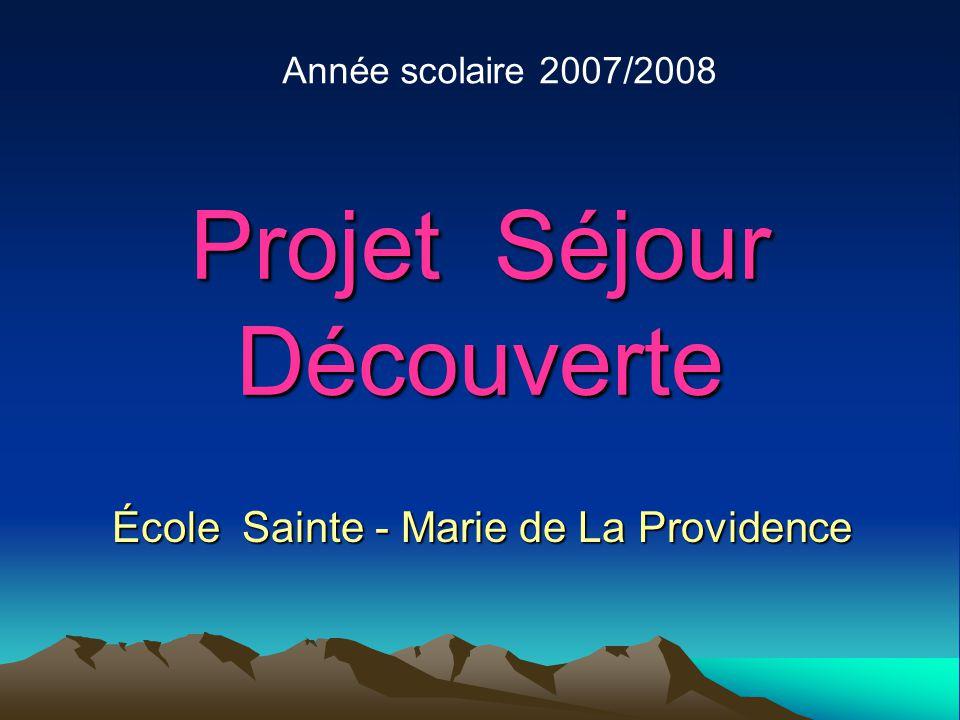 Projet Séjour Découverte