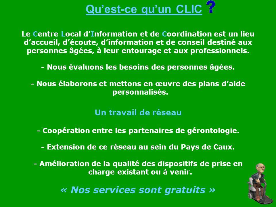 Qu'est-ce qu'un CLIC « Nos services sont gratuits »