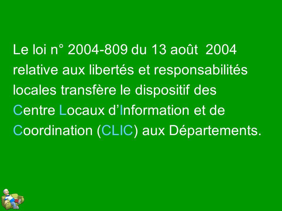Le loi n° 2004-809 du 13 août 2004 relative aux libertés et responsabilités. locales transfère le dispositif des.
