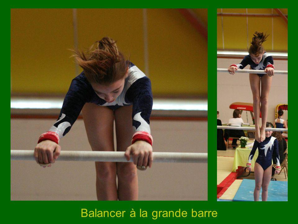 Balancer à la grande barre