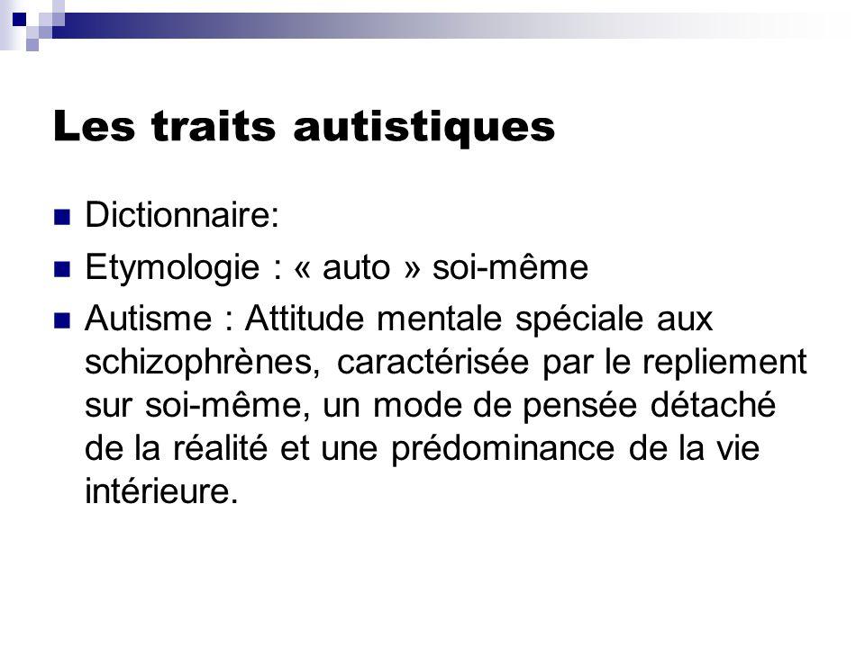 Les traits autistiques