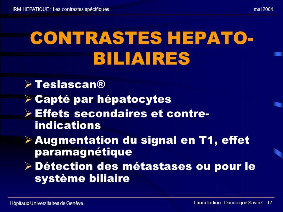 CONTRASTES HEPATO-BILIAIRES
