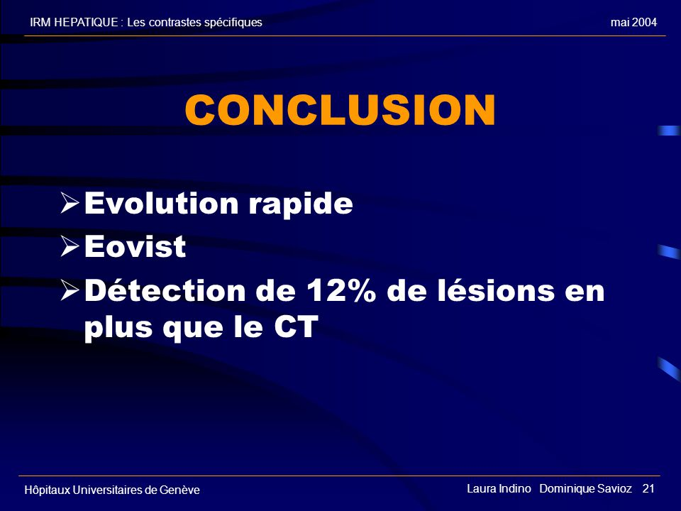 CONCLUSION Evolution rapide Eovist