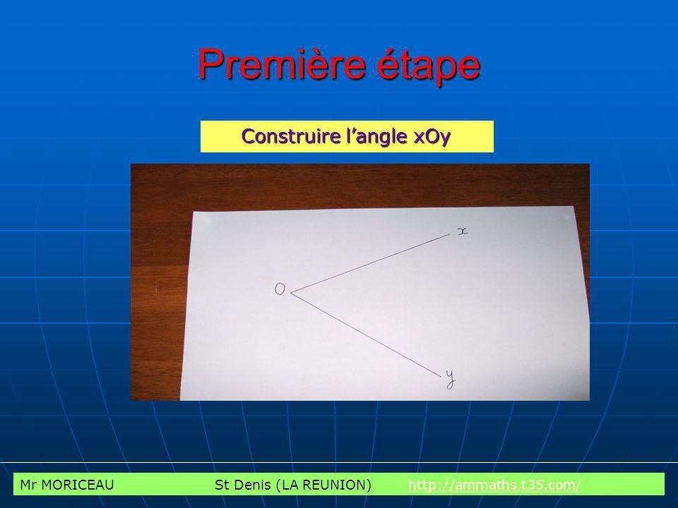 Première étape Construire l'angle xOy