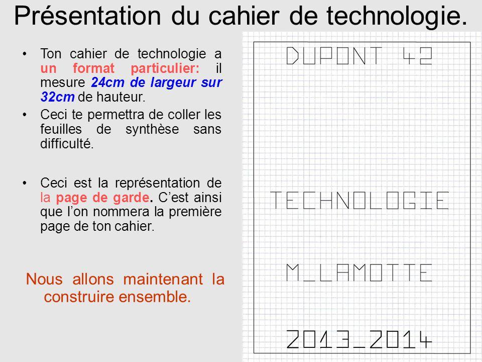 Présentation du cahier de technologie.