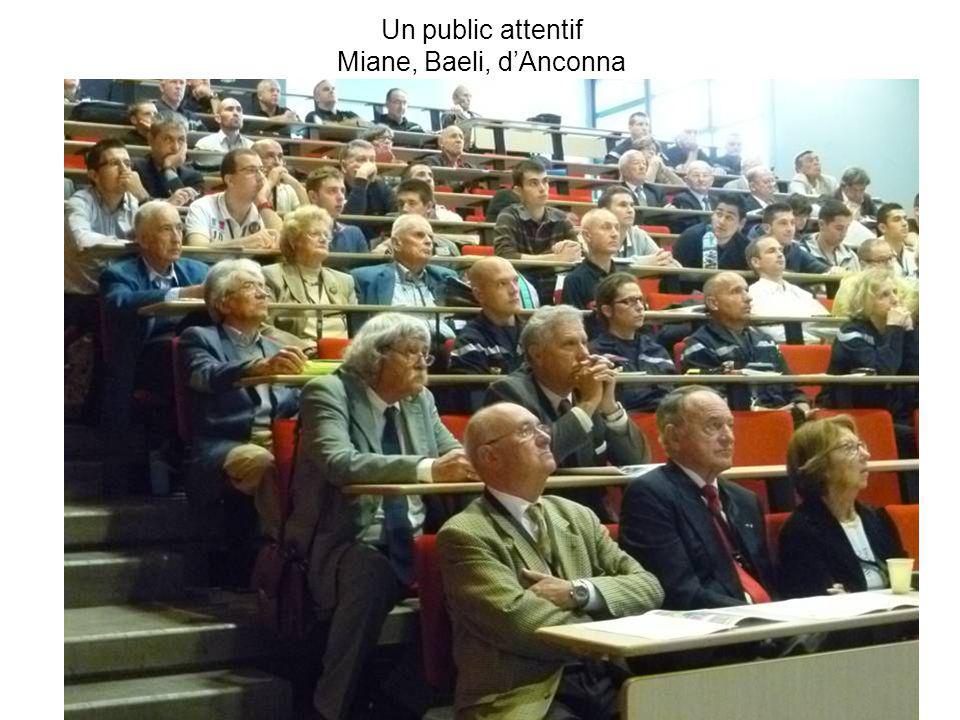 Un public attentif Miane, Baeli, d'Anconna
