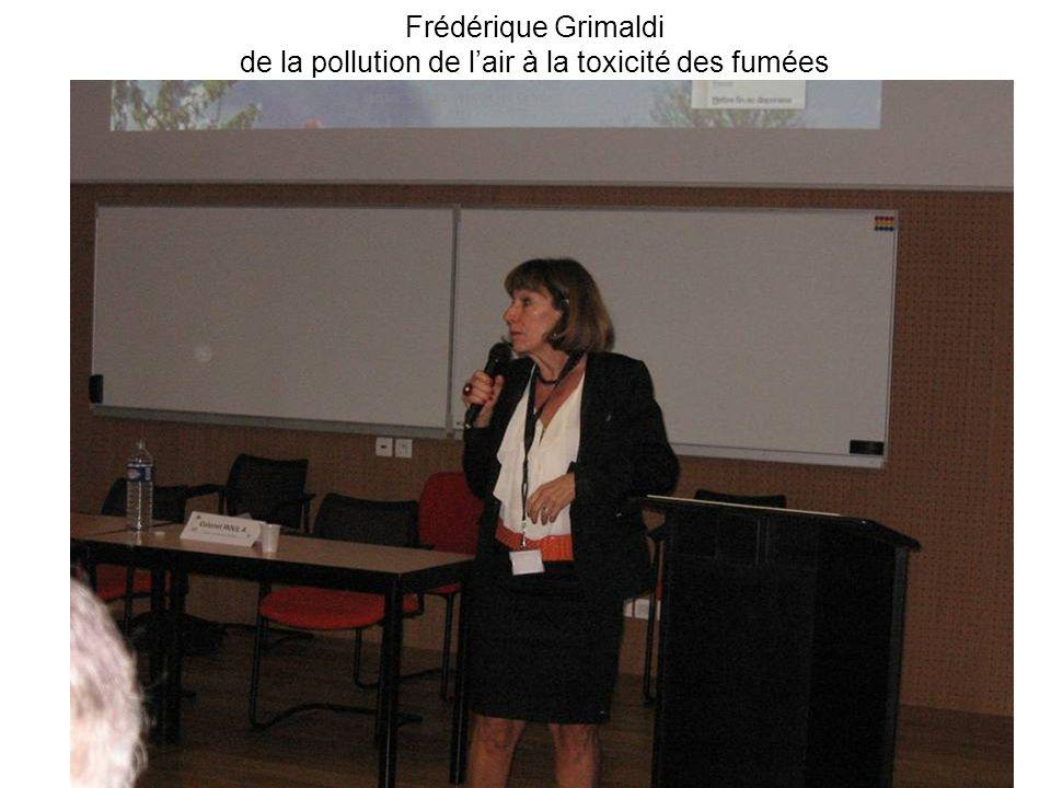 Frédérique Grimaldi de la pollution de l'air à la toxicité des fumées