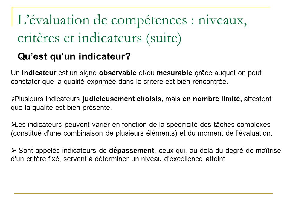 L'évaluation de compétences : niveaux, critères et indicateurs (suite)