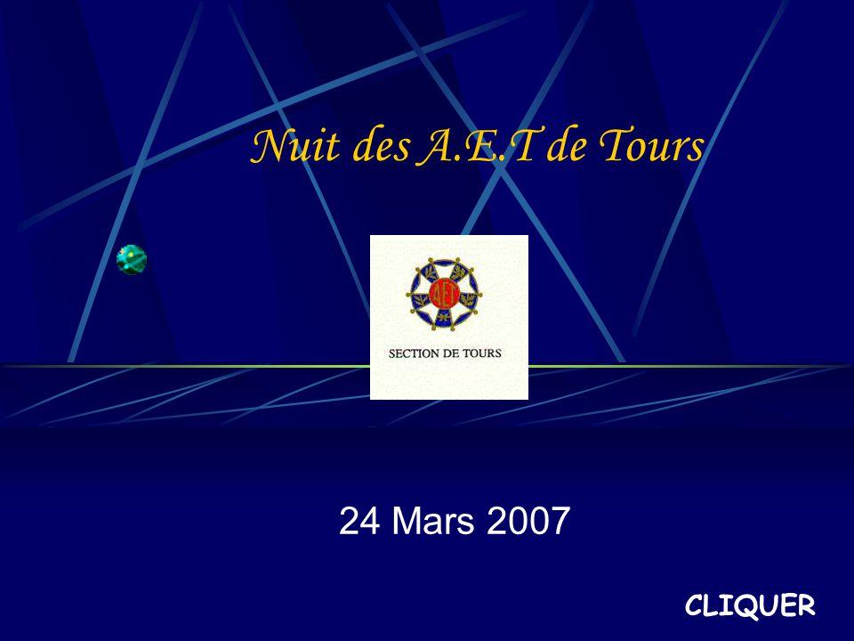 Nuit des A.E.T de Tours 24 Mars 2007 CLIQUER