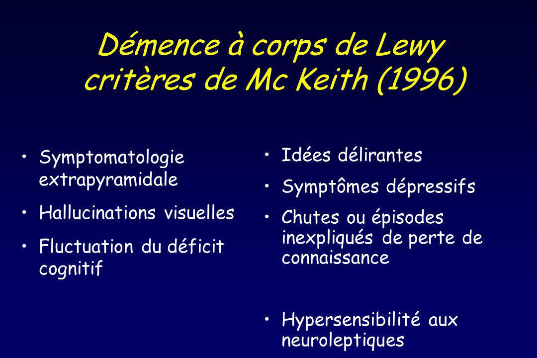 Démence à corps de Lewy critères de Mc Keith (1996)