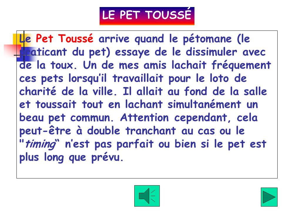 LE PET TOUSSÉ