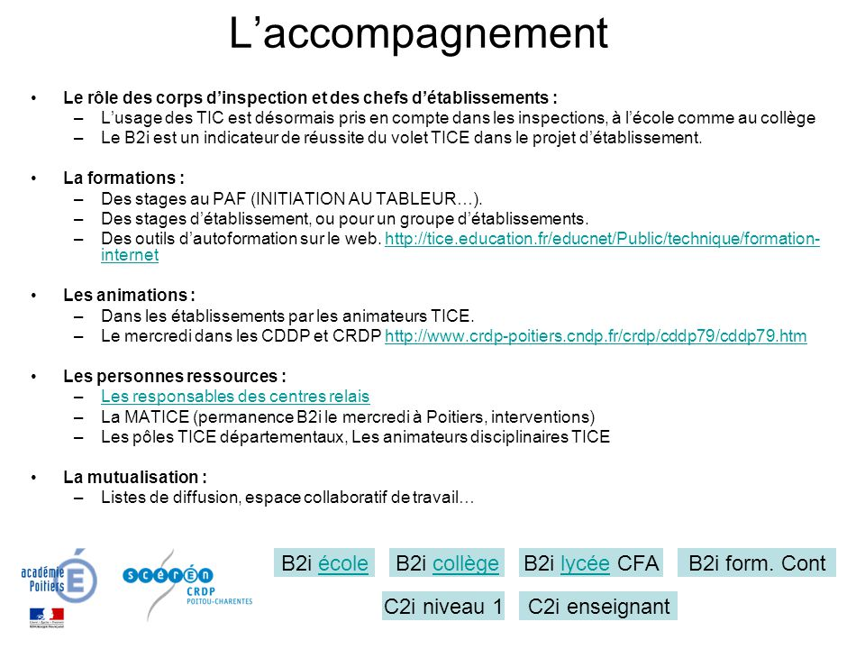 L'accompagnement B2i école B2i collège B2i lycée CFA B2i form. Cont