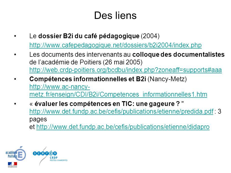 Des liens Le dossier B2i du café pédagogique (2004)