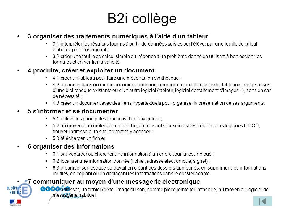 B2i collège 3 organiser des traitements numériques à l aide d un tableur.