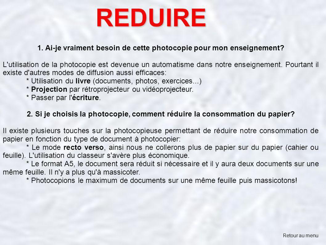 1. Ai-je vraiment besoin de cette photocopie pour mon enseignement