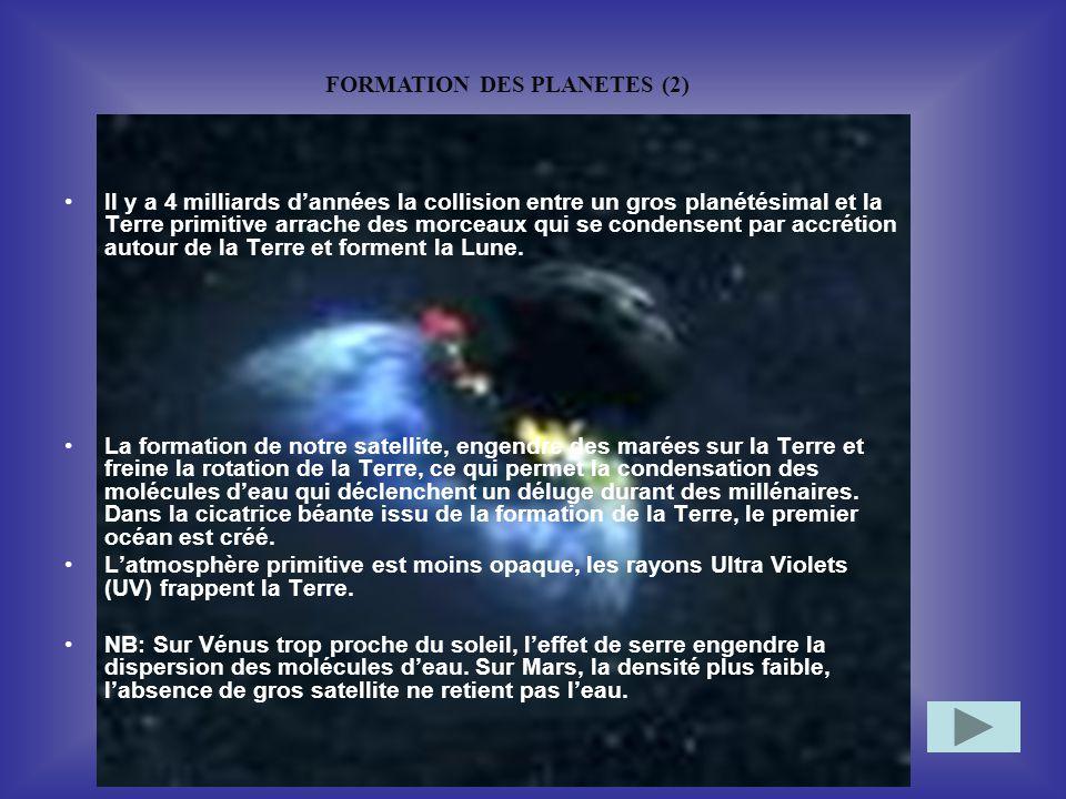 FORMATION DES PLANETES (2)