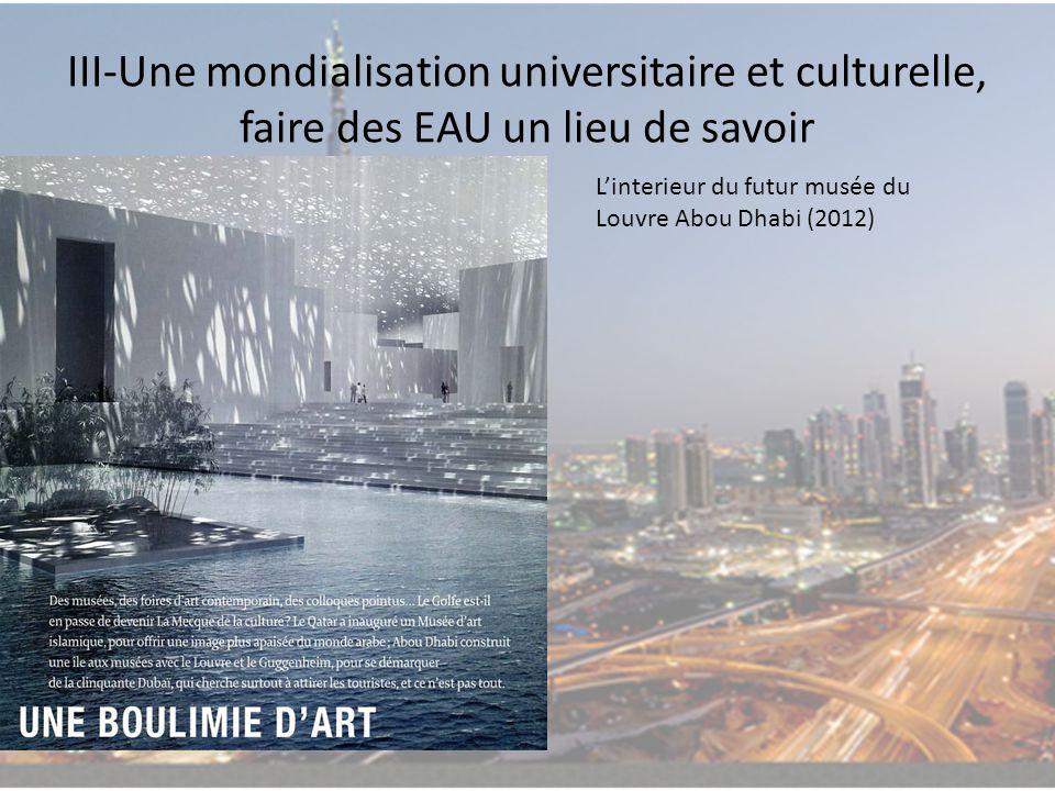 III-Une mondialisation universitaire et culturelle, faire des EAU un lieu de savoir