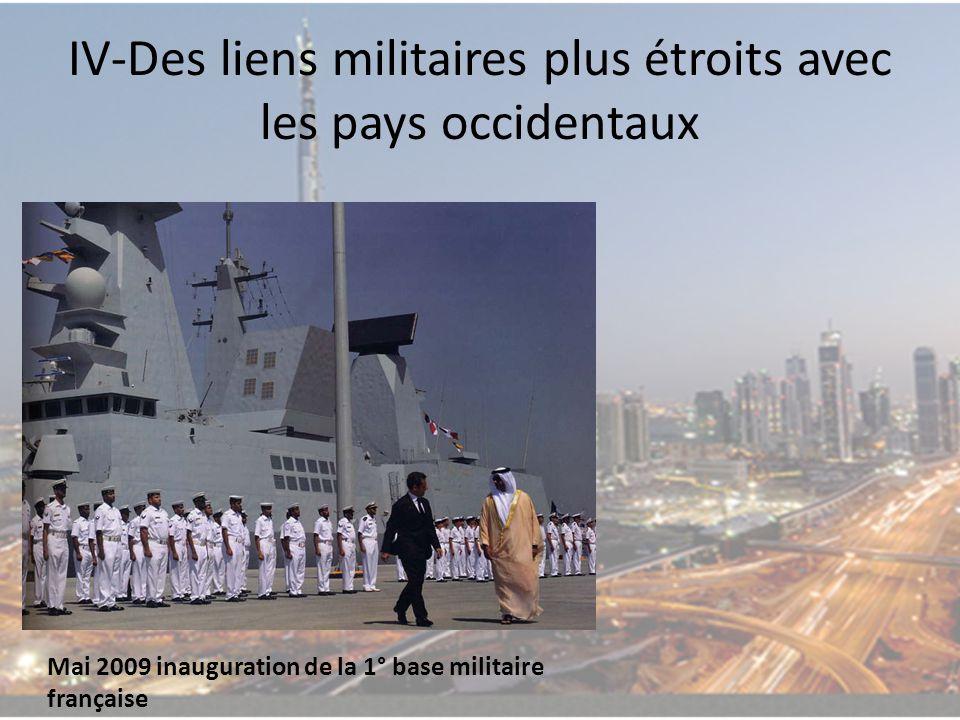IV-Des liens militaires plus étroits avec les pays occidentaux