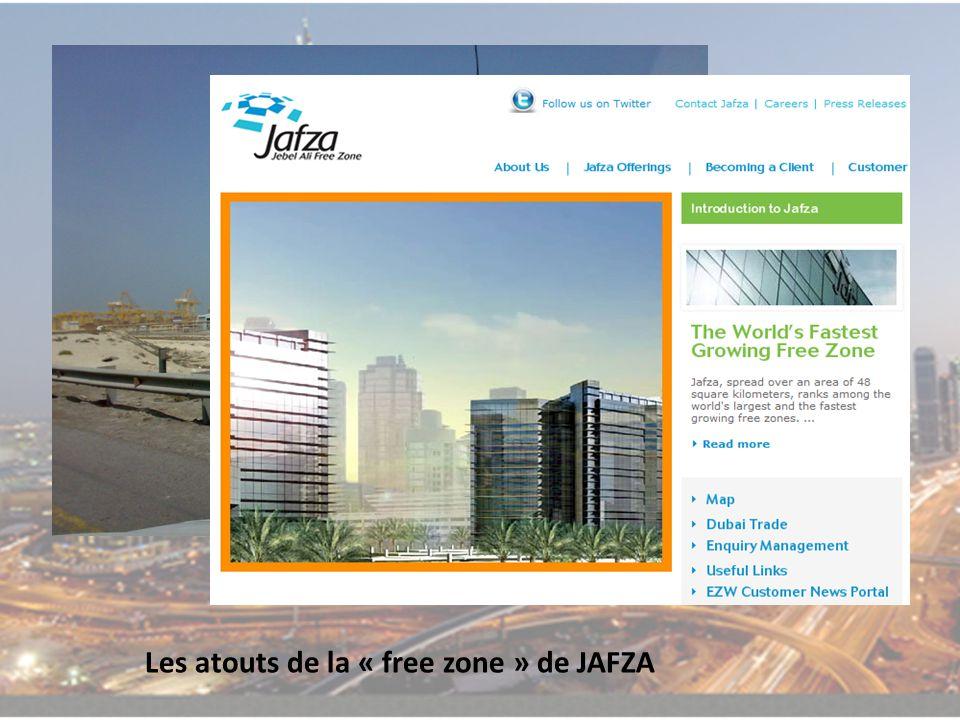 Les atouts de la « free zone » de JAFZA