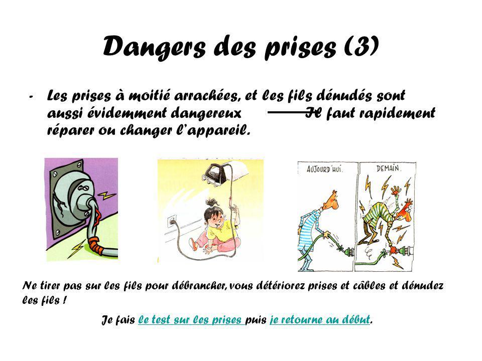 Dangers des prises (3)