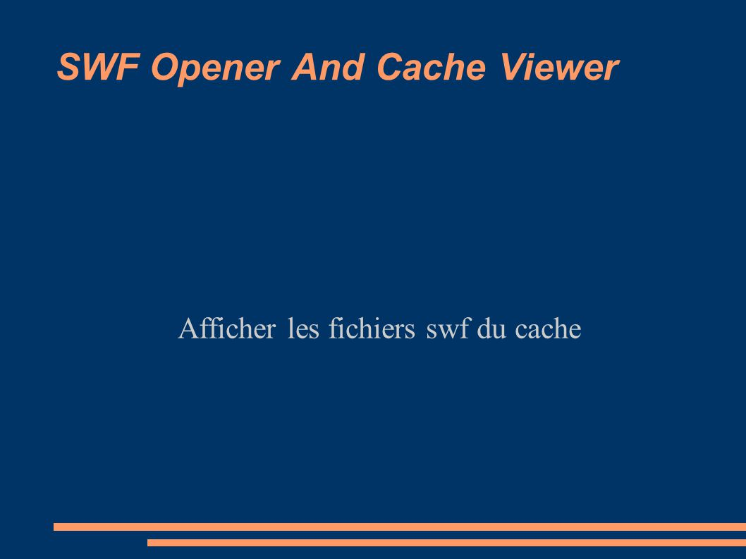 SWF Opener And Cache Viewer