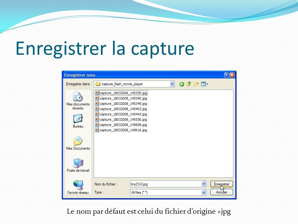 Enregistrer la capture