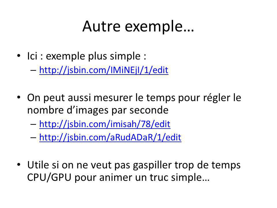 Autre exemple… Ici : exemple plus simple :
