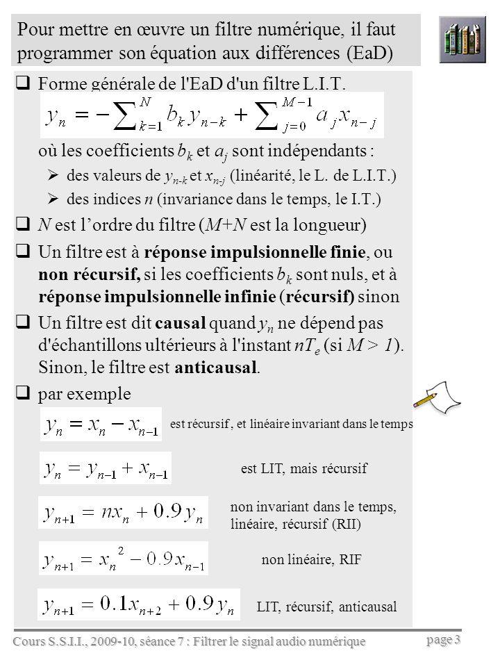 est récursif , et linéaire invariant dans le temps