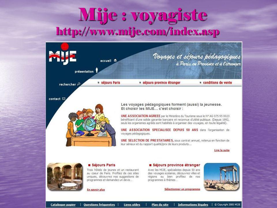 Mije : voyagiste http://www.mije.com/index.asp