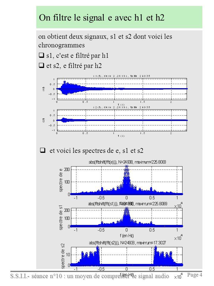 On filtre le signal e avec h1 et h2