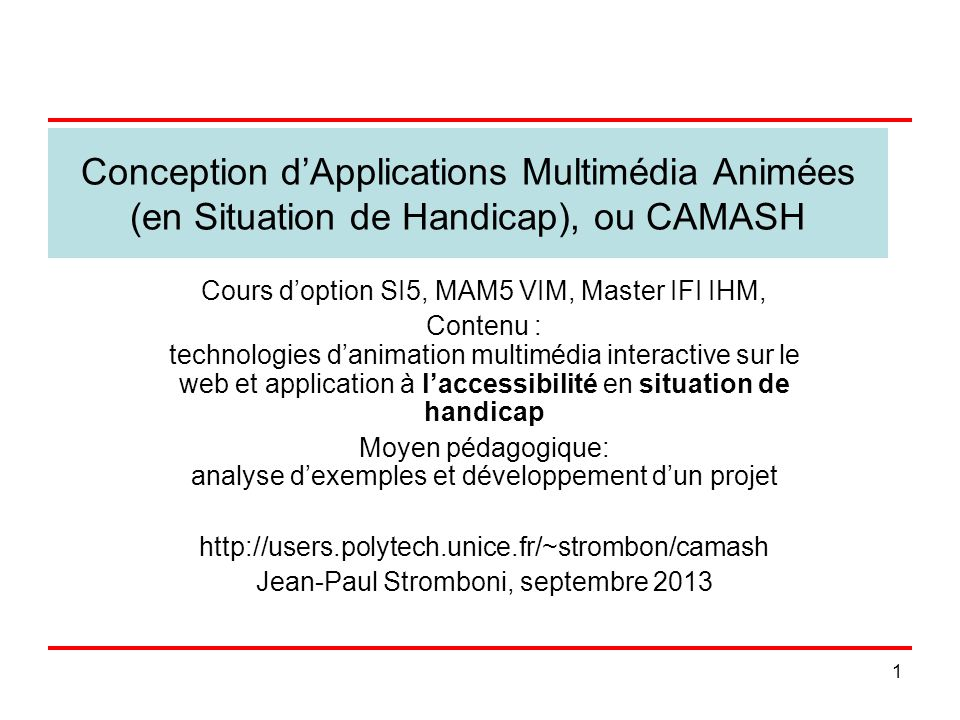 Conception d'Applications Multimédia Animées (en Situation de Handicap), ou CAMASH