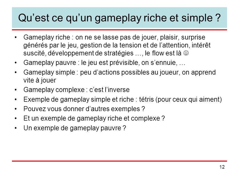 Qu'est ce qu'un gameplay riche et simple