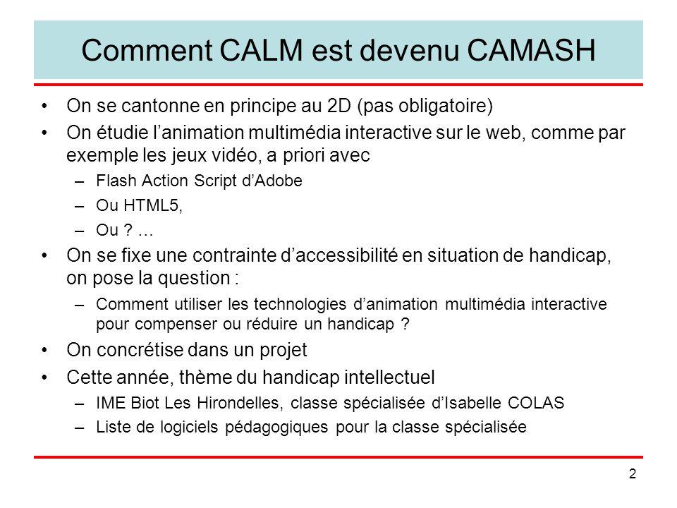 Comment CALM est devenu CAMASH