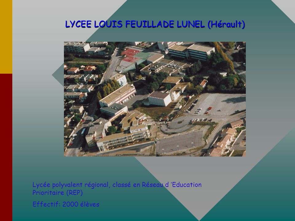 LYCEE LOUIS FEUILLADE LUNEL (Hérault)