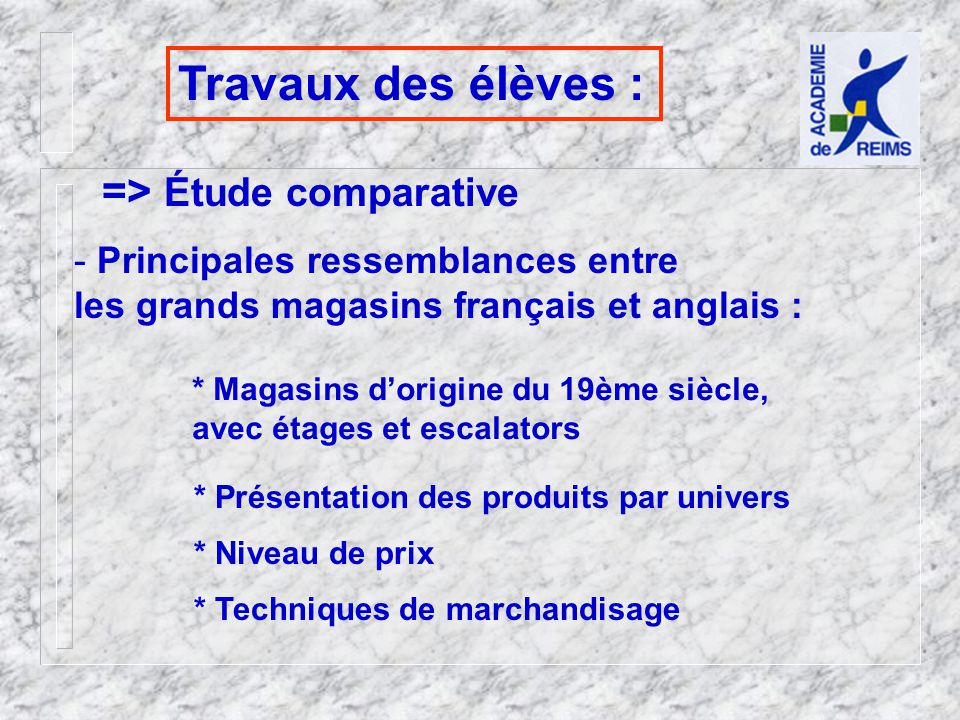 Travaux des élèves : => Étude comparative
