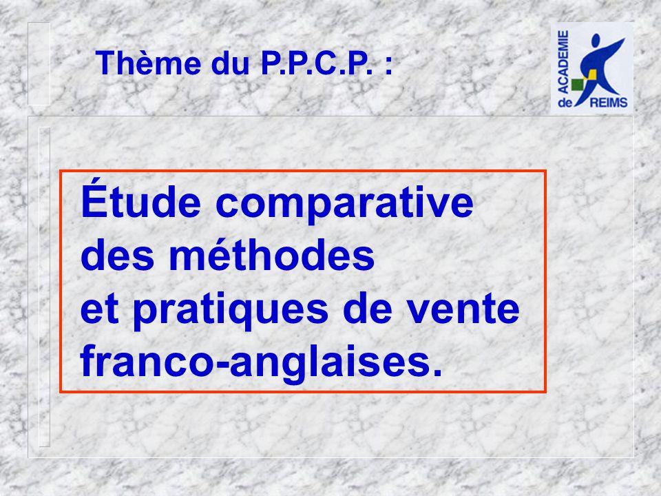 Étude comparative des méthodes et pratiques de vente franco-anglaises.