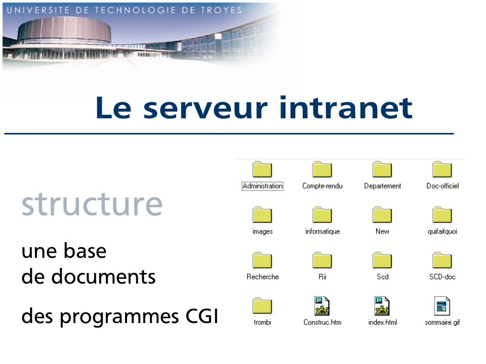 Le serveur intranet structure une base de documents des programmes CGI