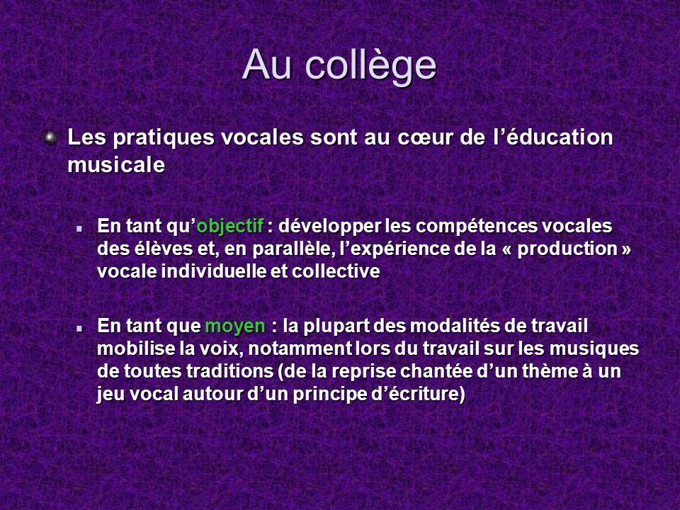 Au collège Les pratiques vocales sont au cœur de l'éducation musicale