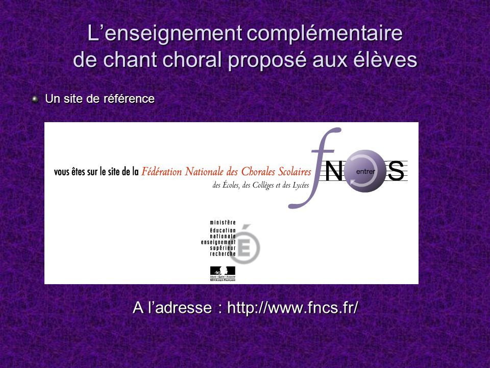 L'enseignement complémentaire de chant choral proposé aux élèves