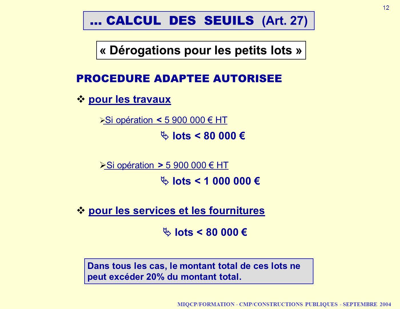 … CALCUL DES SEUILS (Art. 27)